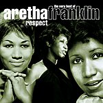 Aretha Franklin Respect: The Very Best Of Aretha Franklin