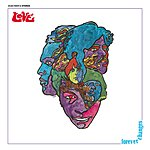 Love Forever Changes: Expanded And Remastered