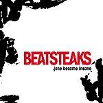 Beatsteaks Jane Became Insane (Single)