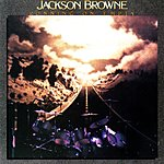 Jackson Browne Running On Empty