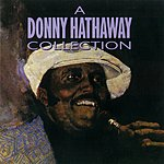 Donny Hathaway A Donny Hathaway Collection