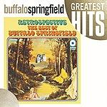 Buffalo Springfield Retrospective: The Best Of Buffalo Springfield