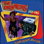 The Drifters All-Time Greatest Hits & More: 1959-1965