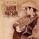 Aaron Watson Barbed Wire Halo