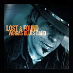 Vargas Blues Band Lost & Found