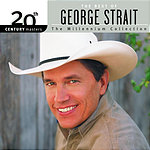 George Strait 20th Century Masters - The Millennium Collection: The Best Of George Strait