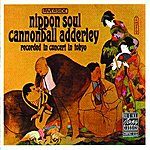 Cannonball Adderley Nippon Soul (Live)