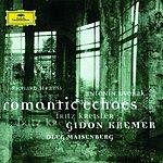 Gidon Kremer Romantic Echoes