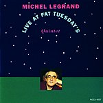 Michel Legrand Live At Fat Tuesday's