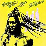Bunny Wailer Bunny Wailer Sings The Wailers