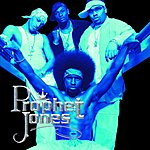 Prophet Jones Prophet Jones