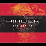 Hinder Get Stoned/Bliss (I Don't Wanna Know) (Parental Advisory) (Remastered)