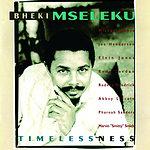 Bheki Mseleku Timelessnes