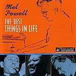 Mel Powell The Best Things In Life