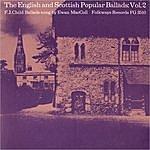 Ewan MacColl The English And Scottish Popular Ballads: Vol. 2, Child Ballads