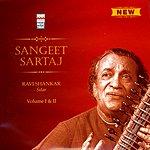 Ravi Shankar Sangeet Sartaj Vol.1 & 2