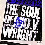 O.V. Wright The Soul Of O.V. Wright