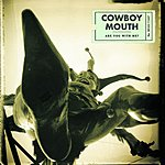 Cowboy Mouth Are You With Me?