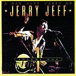 Jerry Jeff Walker A Man Must Carry On, Vol.1 (Live)