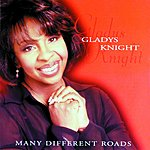 Gladys Knight Many Different Roads