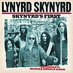 Lynyrd Skynyrd Skynyrd's First:  The Complete Muscle Shoals Album (Remastered)