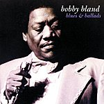 Bobby 'Blue' Bland Blues & Ballads