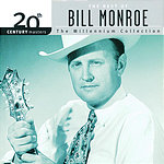 Bill Monroe 20th Century Masters - The Millennium Collection: The Best Of Bill Monroe