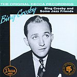 Bing Crosby Bing Crosby And Some Jazz Friends