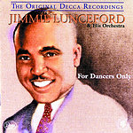 Jimmie Lunceford & His Orchestra The Original Decca Recordings: For Dancers Only (US Release)