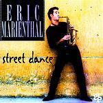 Eric Marienthal Street Dance