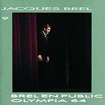 Jacques Brel En Public À L'Olympia 1964 (Live)