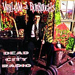 William S. Burroughs Dead City Radio