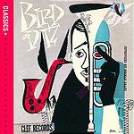 Charlie Parker Bird & Diz (Classics International Version)