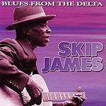 Skip James Blues From The Delta