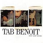 Tab Benoit Nice And Warm