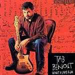 Tab Benoit What I Live For