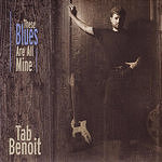 Tab Benoit These Blues Are All Mine