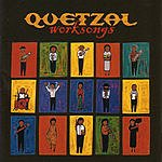 Quetzal Worksongs