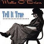 Mollie O'Brien Tell It True