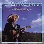 Peter Rowan Bluegrass Boy