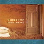 Mollie O'Brien Things I Gave Away
