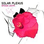 Solar Plexus Shows Pink (Live)