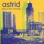 Astrid High In The Morning (3-Track Maxi-Single)