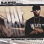 Jae Millz DJ E.Nyce Presents Nothing But The Freestyles (Parental Advisory)