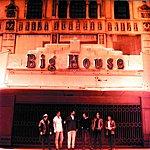Big House Big House