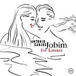 Antonio Carlos Jobim For Lovers