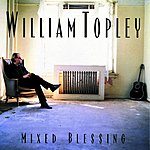 William Topley Mixed Blessing