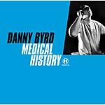 Danny Byrd Medical History