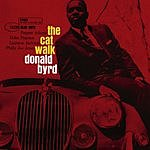 Donald Byrd The Cat Walk (The Rudy Van Gelder Edition) (Remastered)