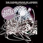 The Future Sound Of London Rare Tracks EP